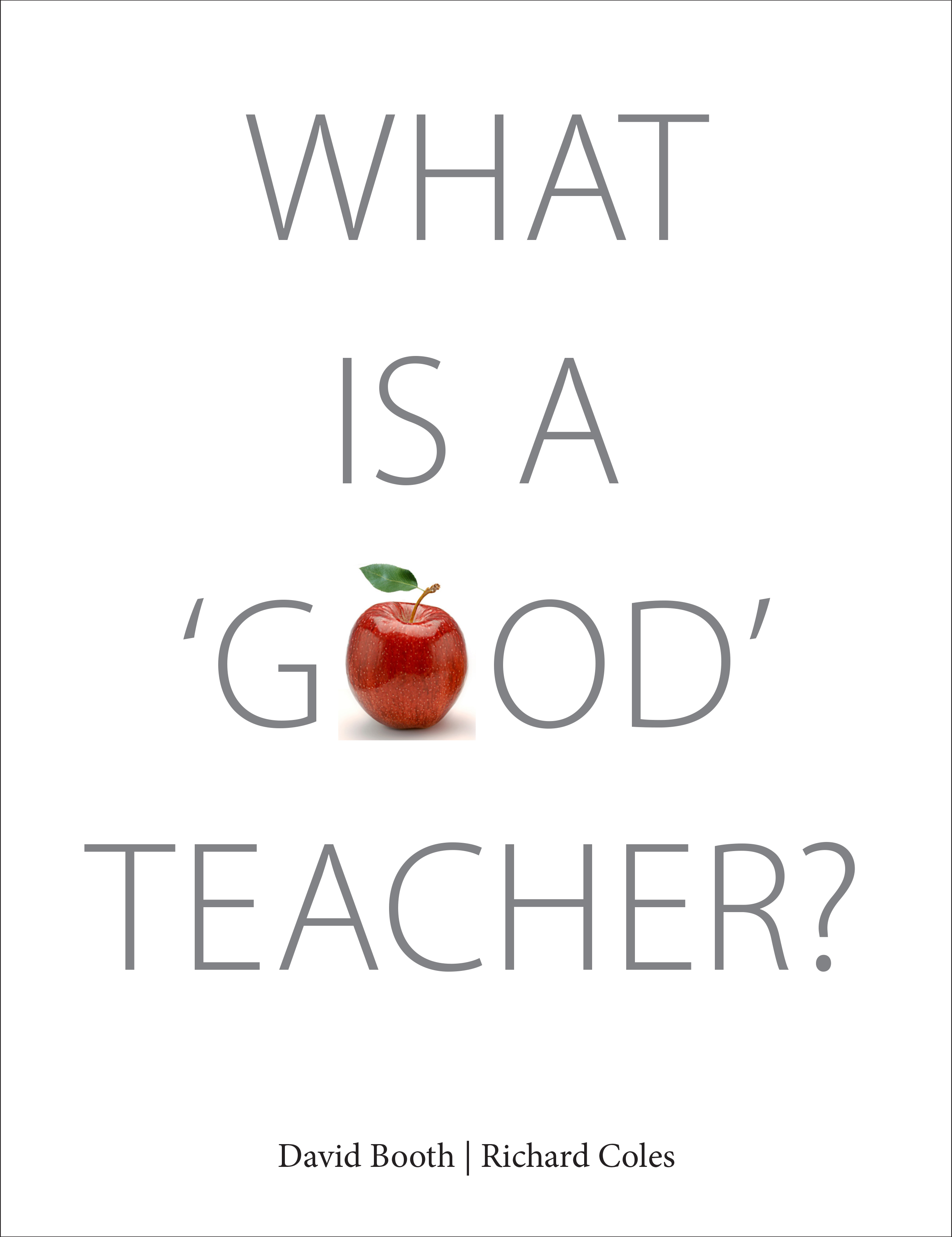Image result for what is a good teacher david booth richard coles