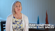 Susan Kempton on Creating Safe Places